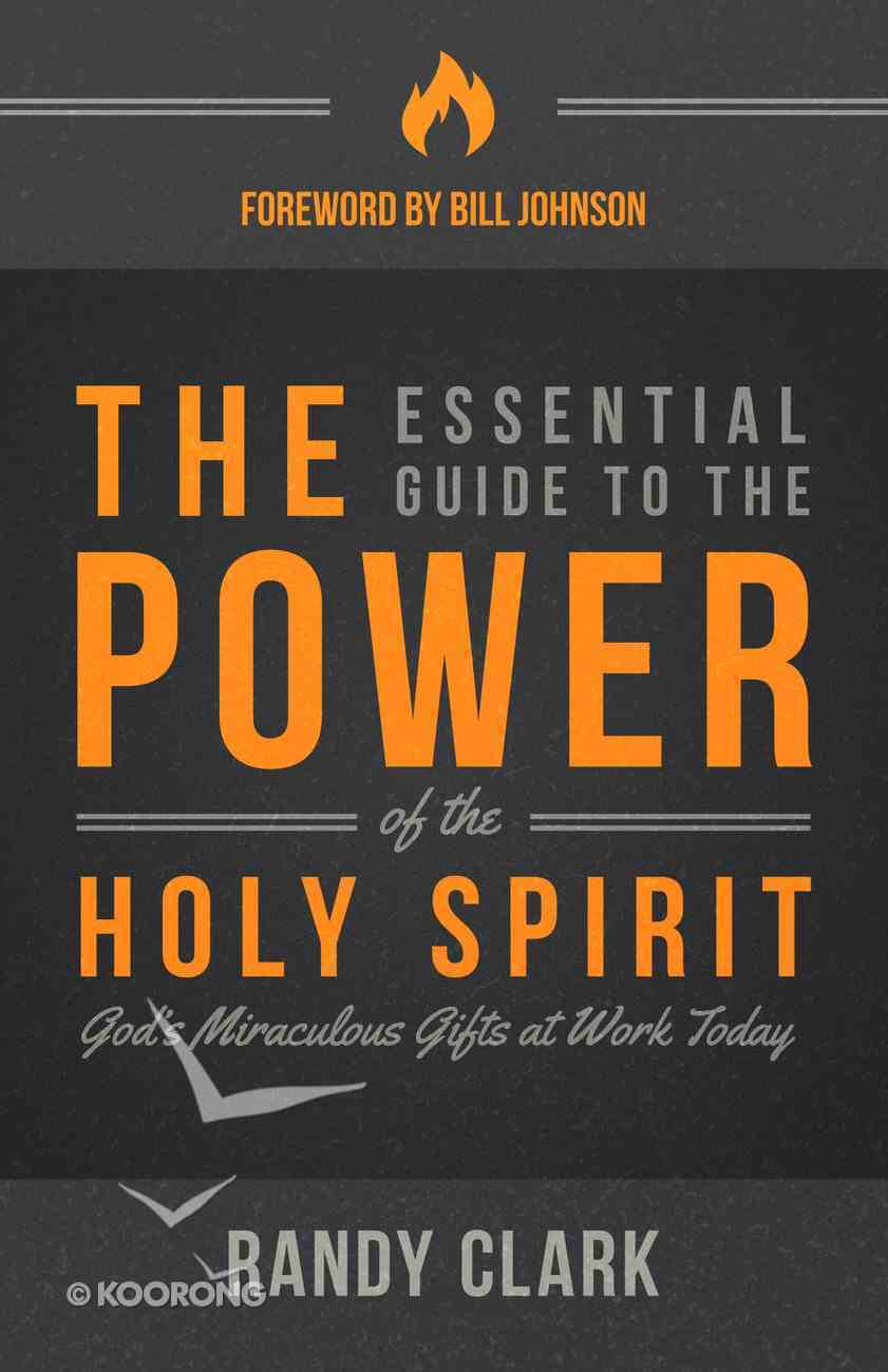 The Essential Guide to the Power of the Holy Spirit eBook