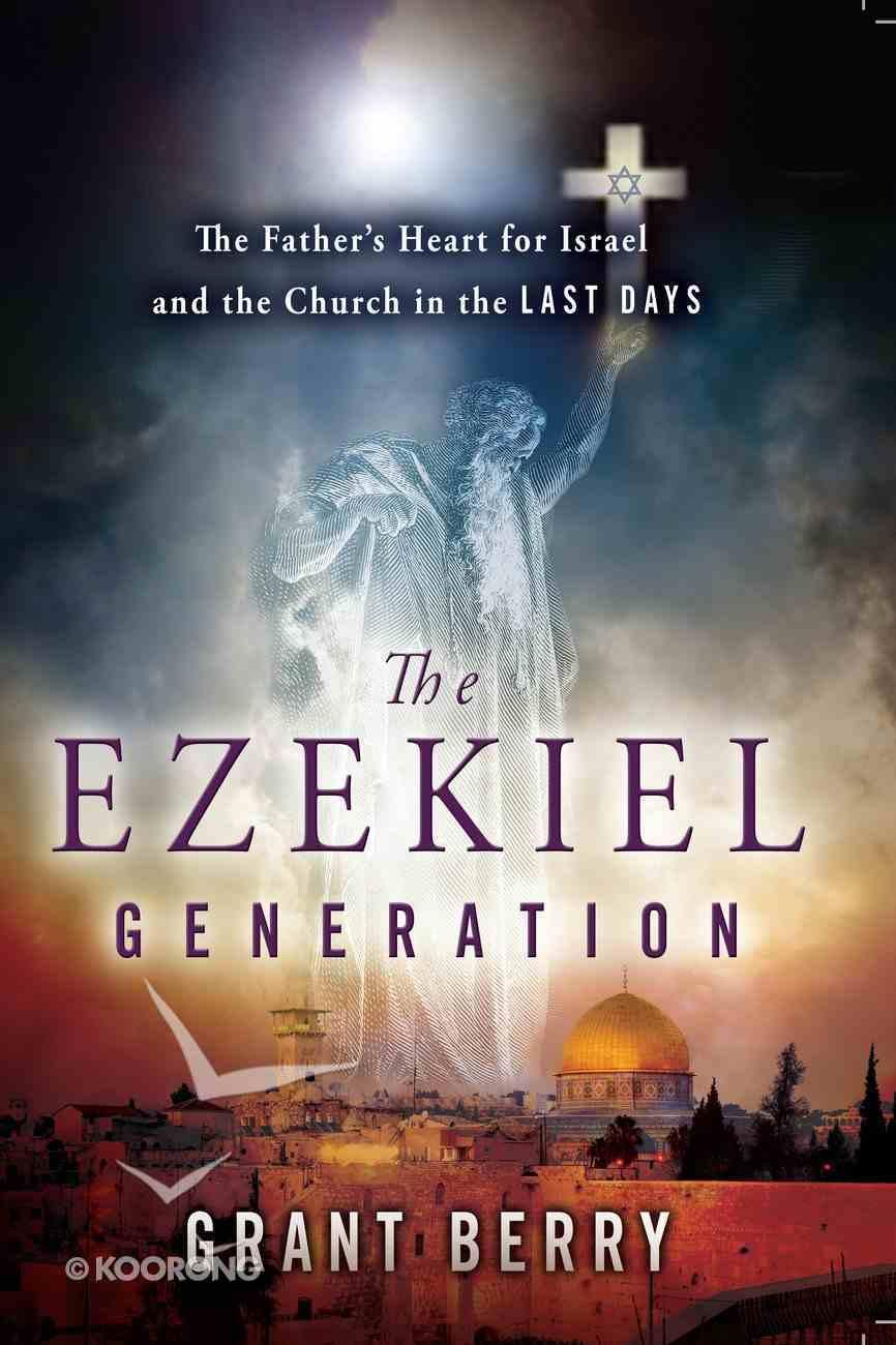 The Ezekiel Generation eBook
