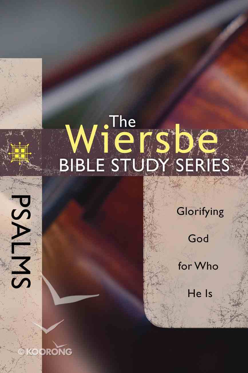 Psalms (Wiersbe Bible Study Series) eBook