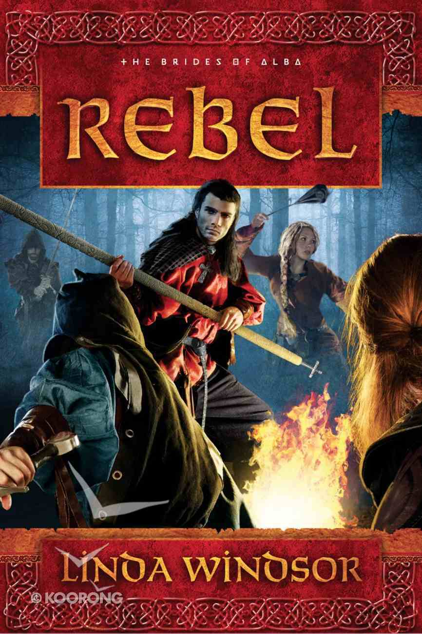 Rebel (#02 in The Brides Of Alba Series) eBook