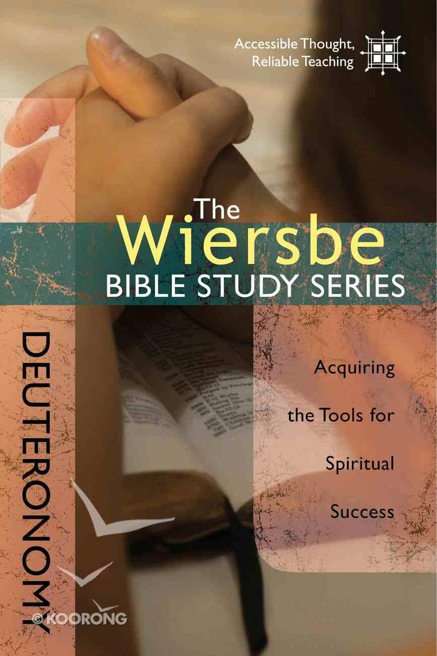 The Deuteronomy (Wiersbe Bible Study Series) eBook