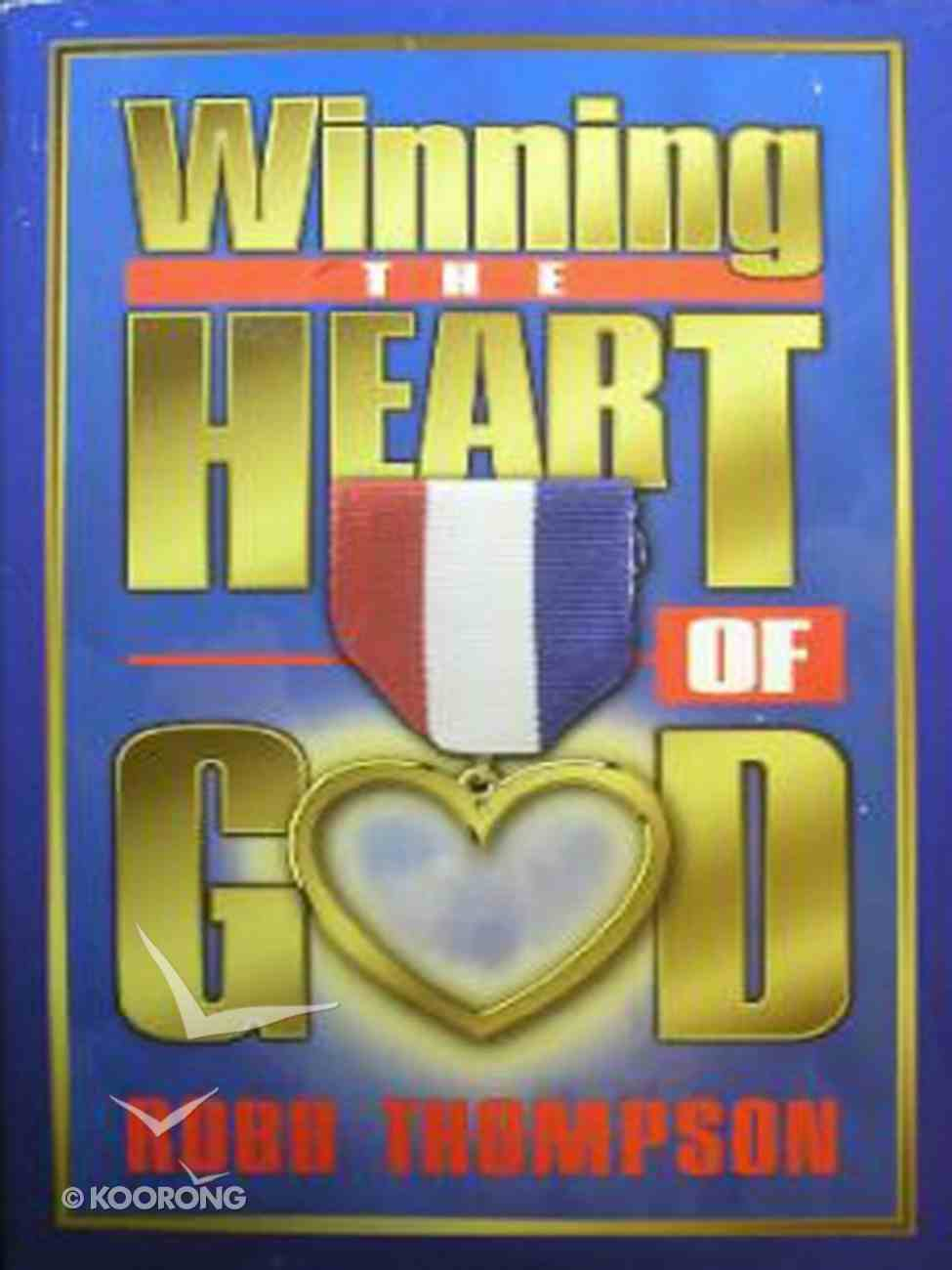 Winning the Heart of God Paperback