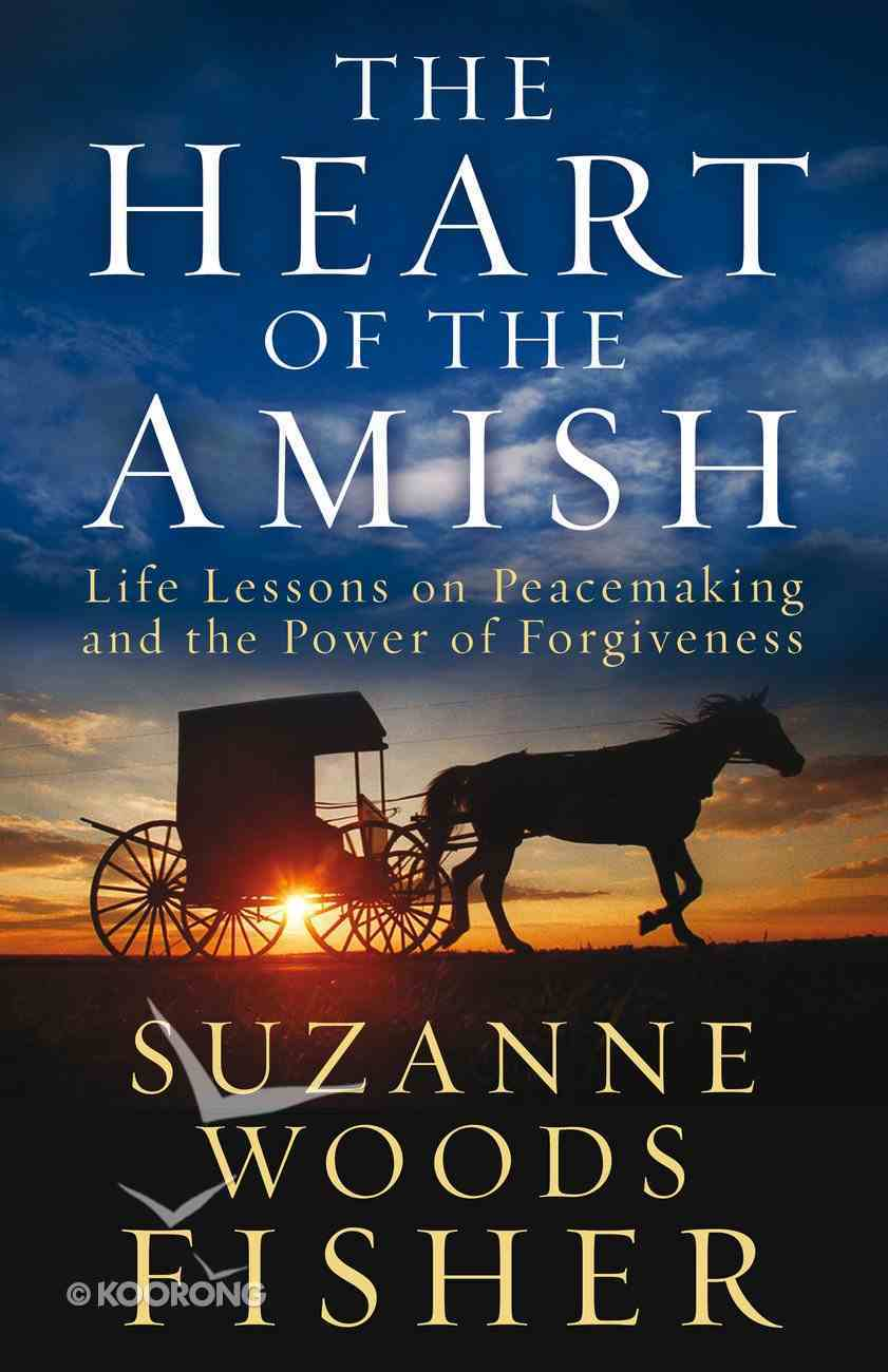 The Heart of the Amish Paperback