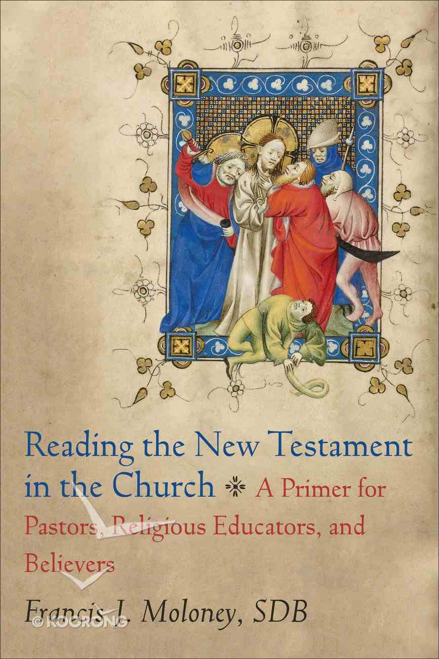 Reading the New Testament in the Church Paperback