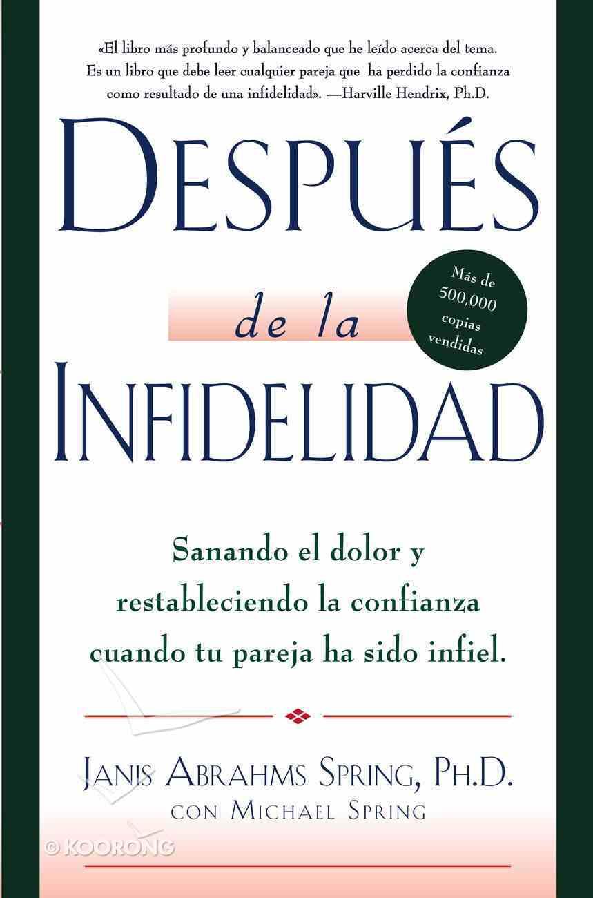 Despus De La Infidelidad eBook