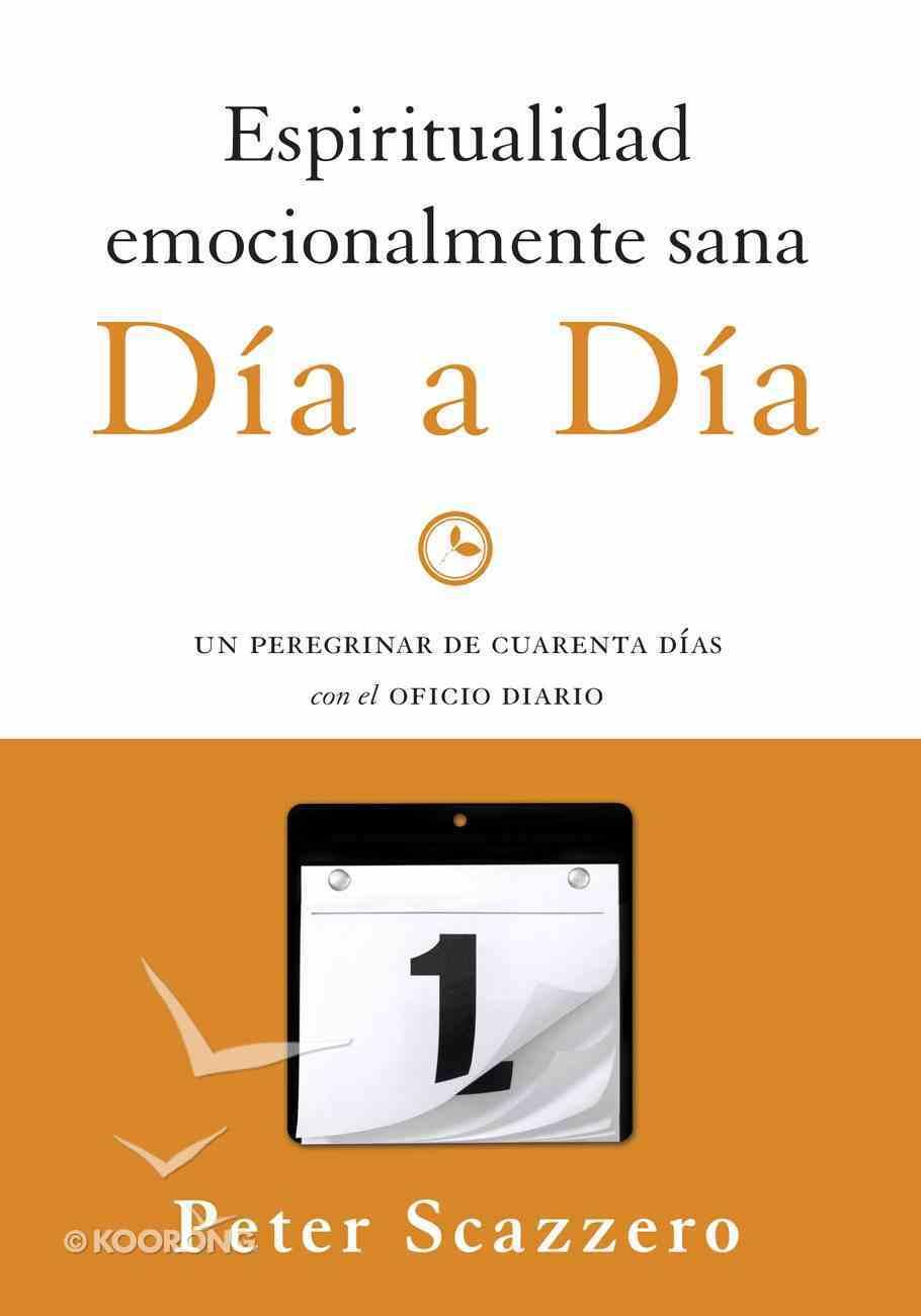 Espiritualidad Emocionalmente Sana - Da a Da eBook