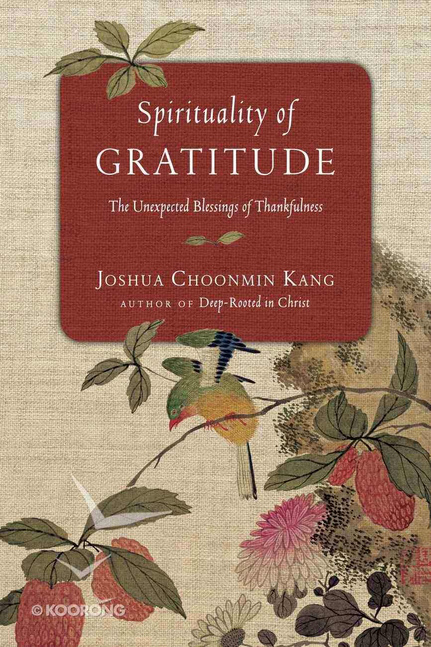 Spirituality of Gratitude Paperback