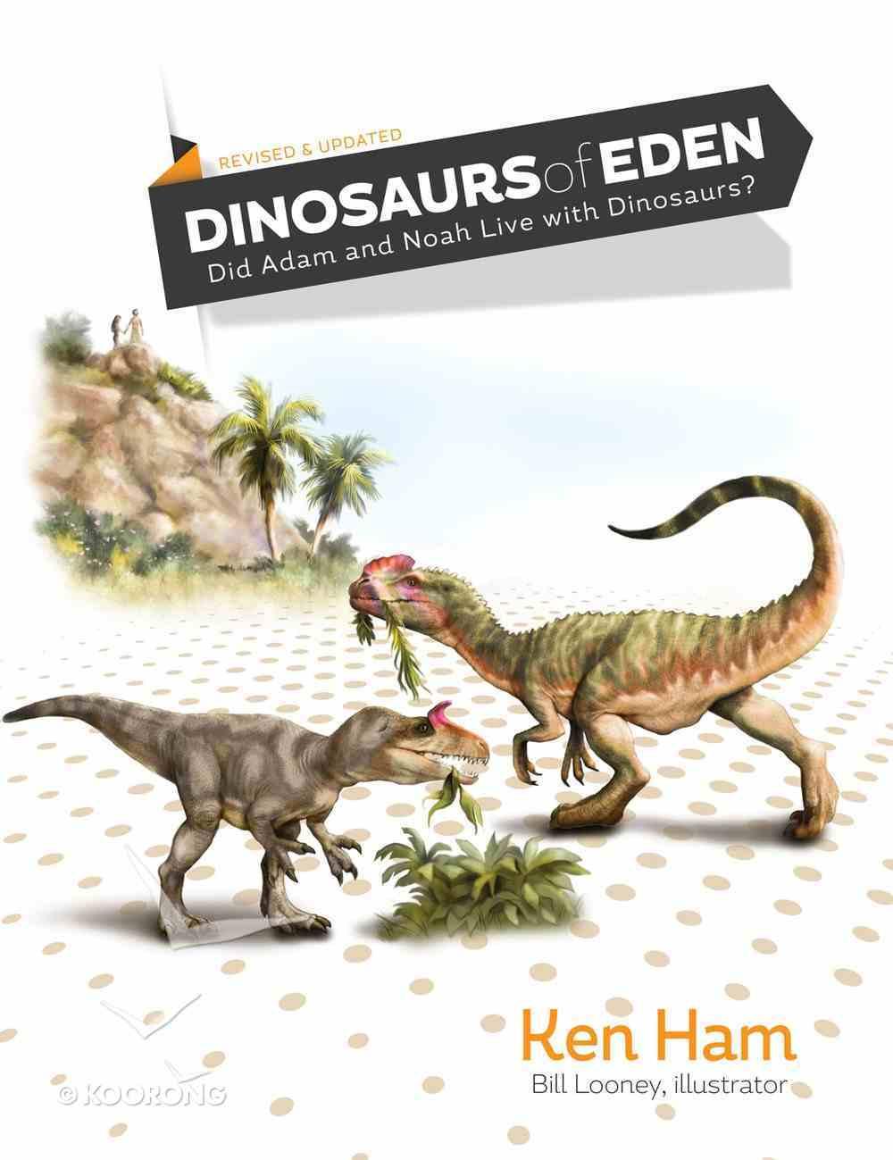 Dinosaurs of Eden Hardback