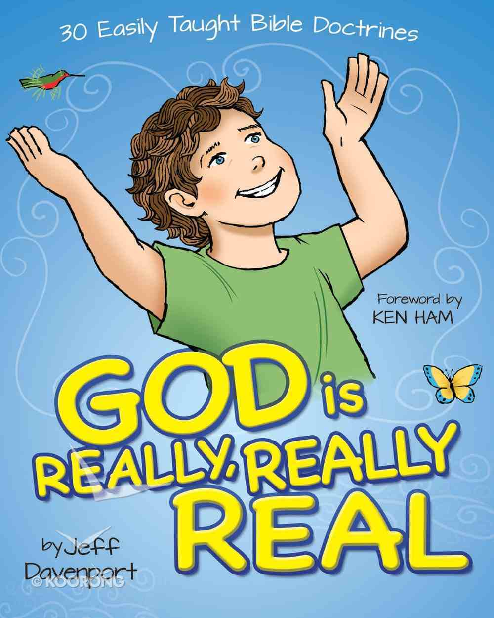 God is Really, Really Real Hardback