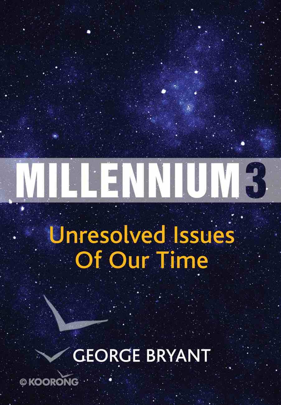 Millennium 3: Unresolved Issues of Our Time eBook
