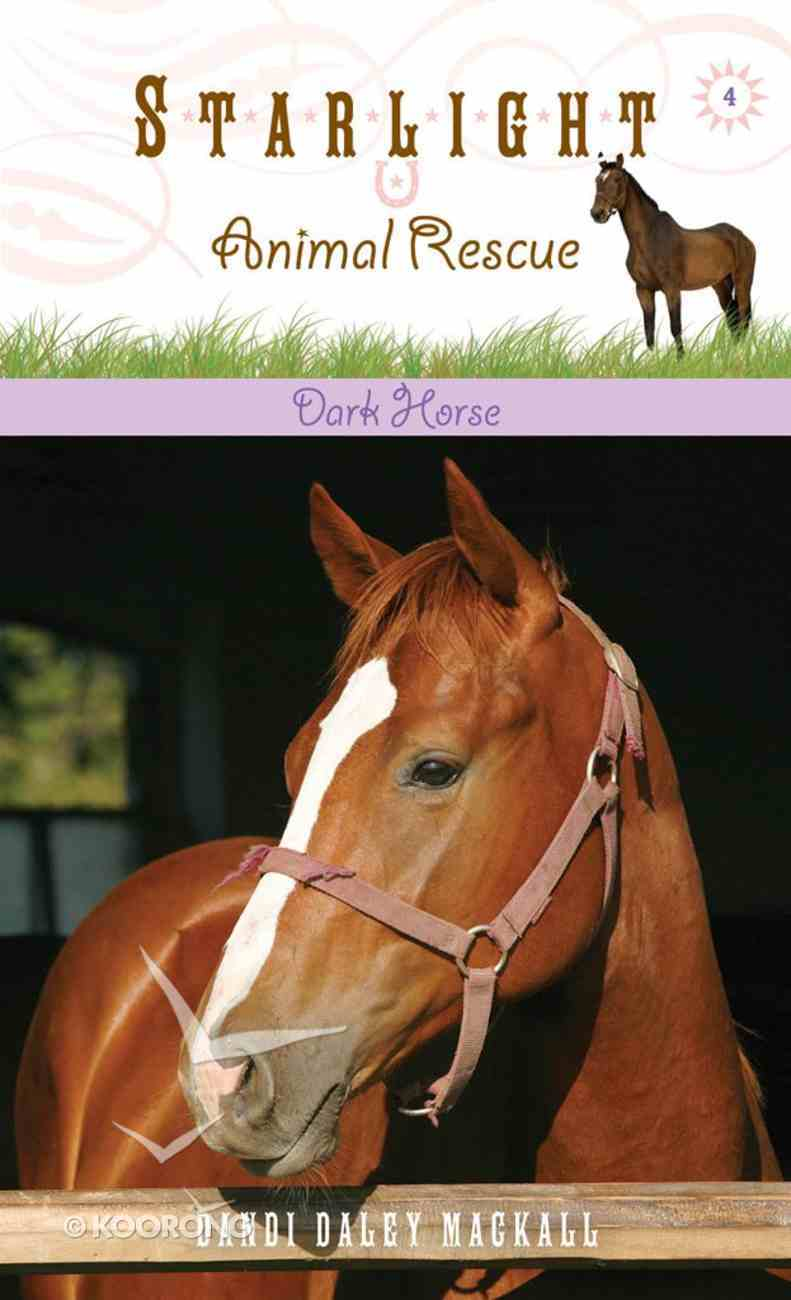Dark Horse (#04 in Starlight Animal Rescue Series) eBook