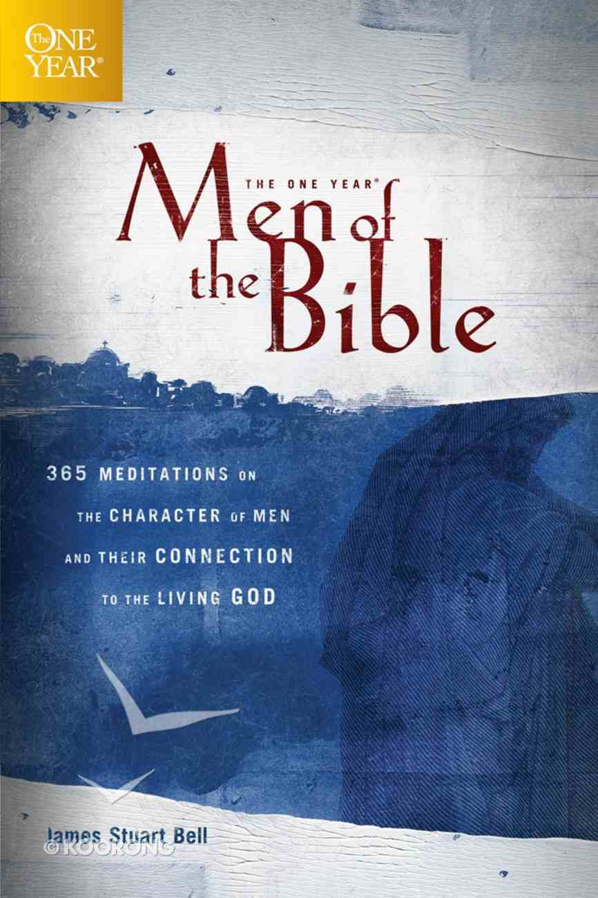 The One Year Men of the Bible (One Year Series) eBook