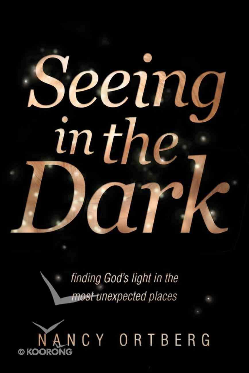 Seeing in the Dark Hardback