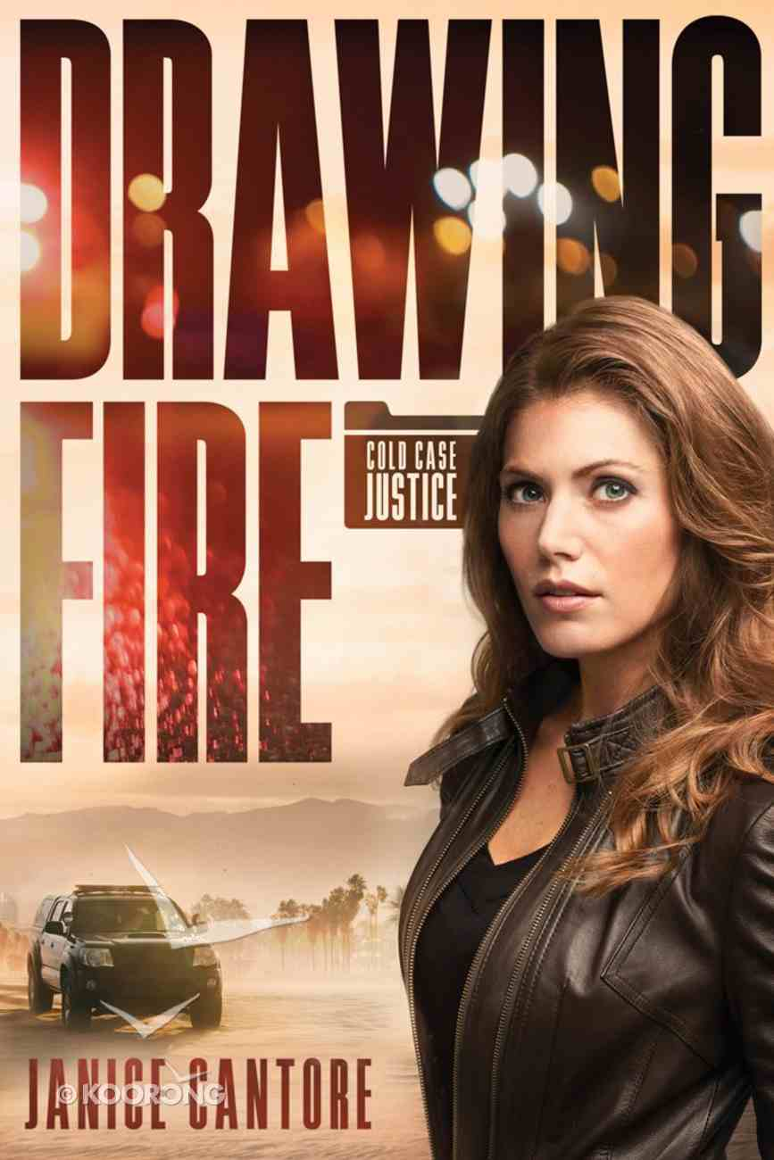 Drawing Fire (#01 in Cold Case Justice Series) Paperback
