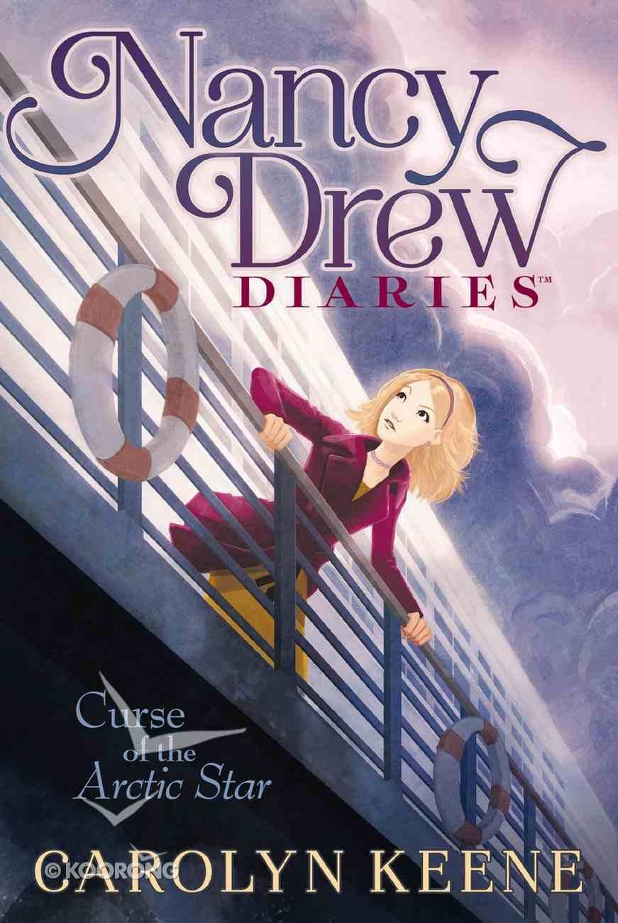 Curse of the Arctic Star (#01 in Nancy Drew Diaries Series) Paperback