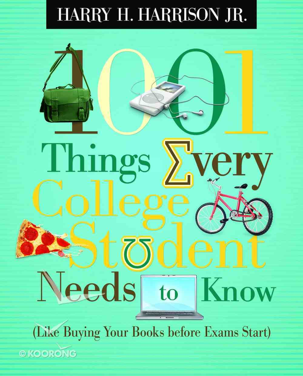 1001 Things Every College Student Needs to Know eBook