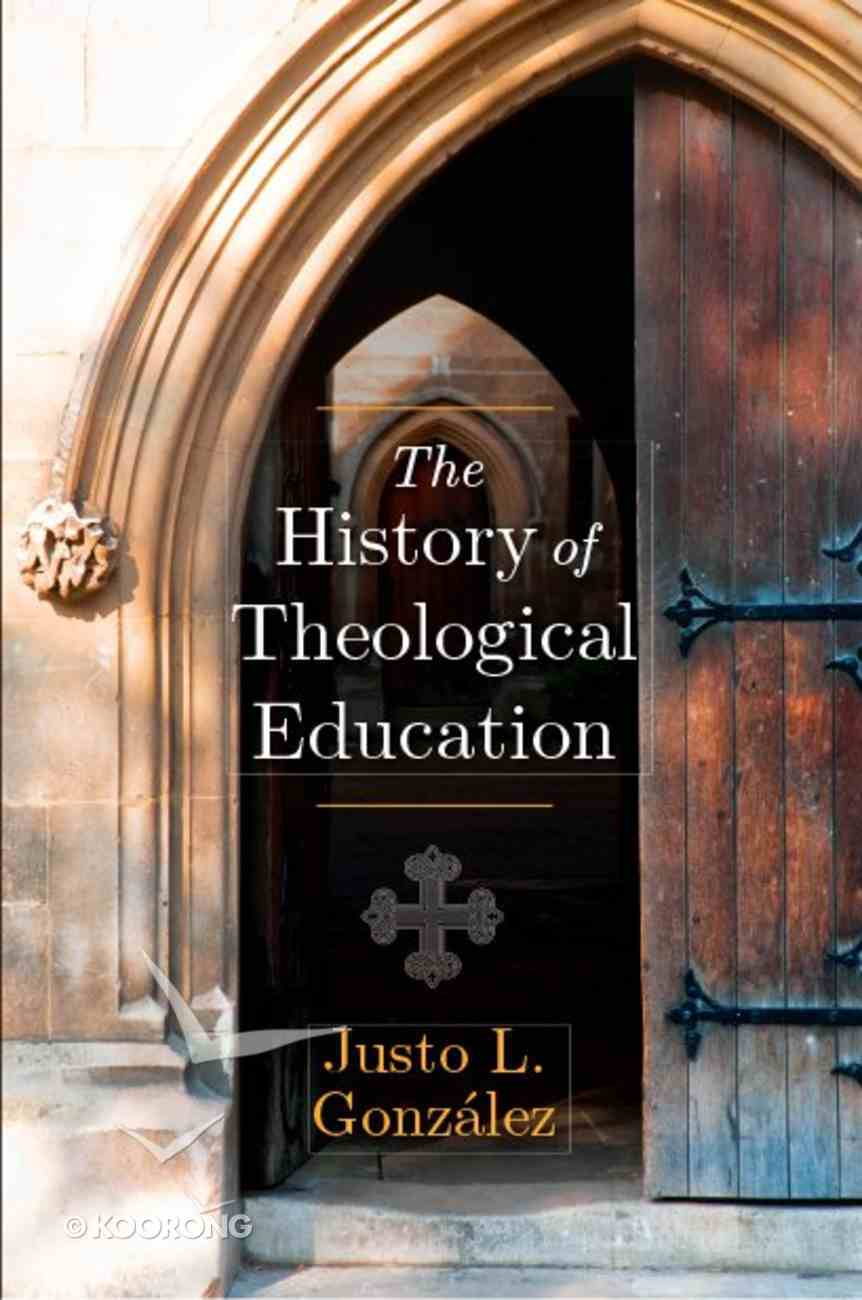The History of Theological Education Paperback