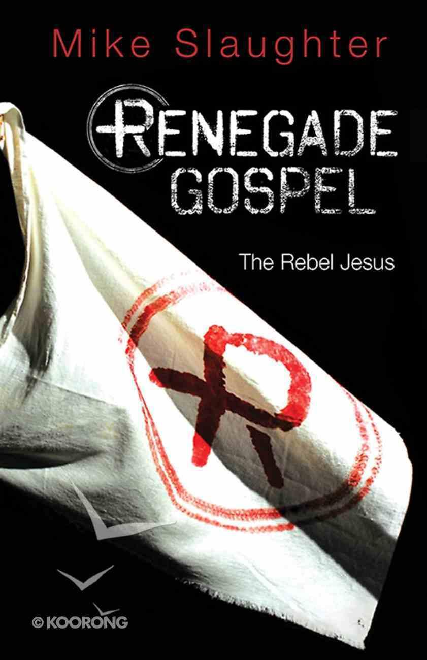 Renegade Gospel (101 Questions About The Bible Kingstone Comics Series) eBook