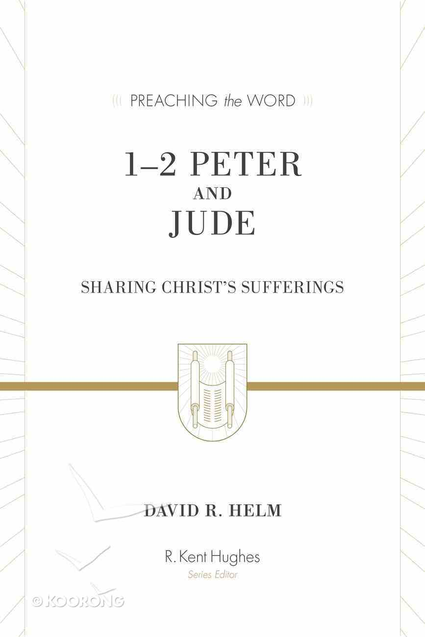 1& Ndash;2 Peter and Jude (Redesign) (Preaching The Word Series) eBook