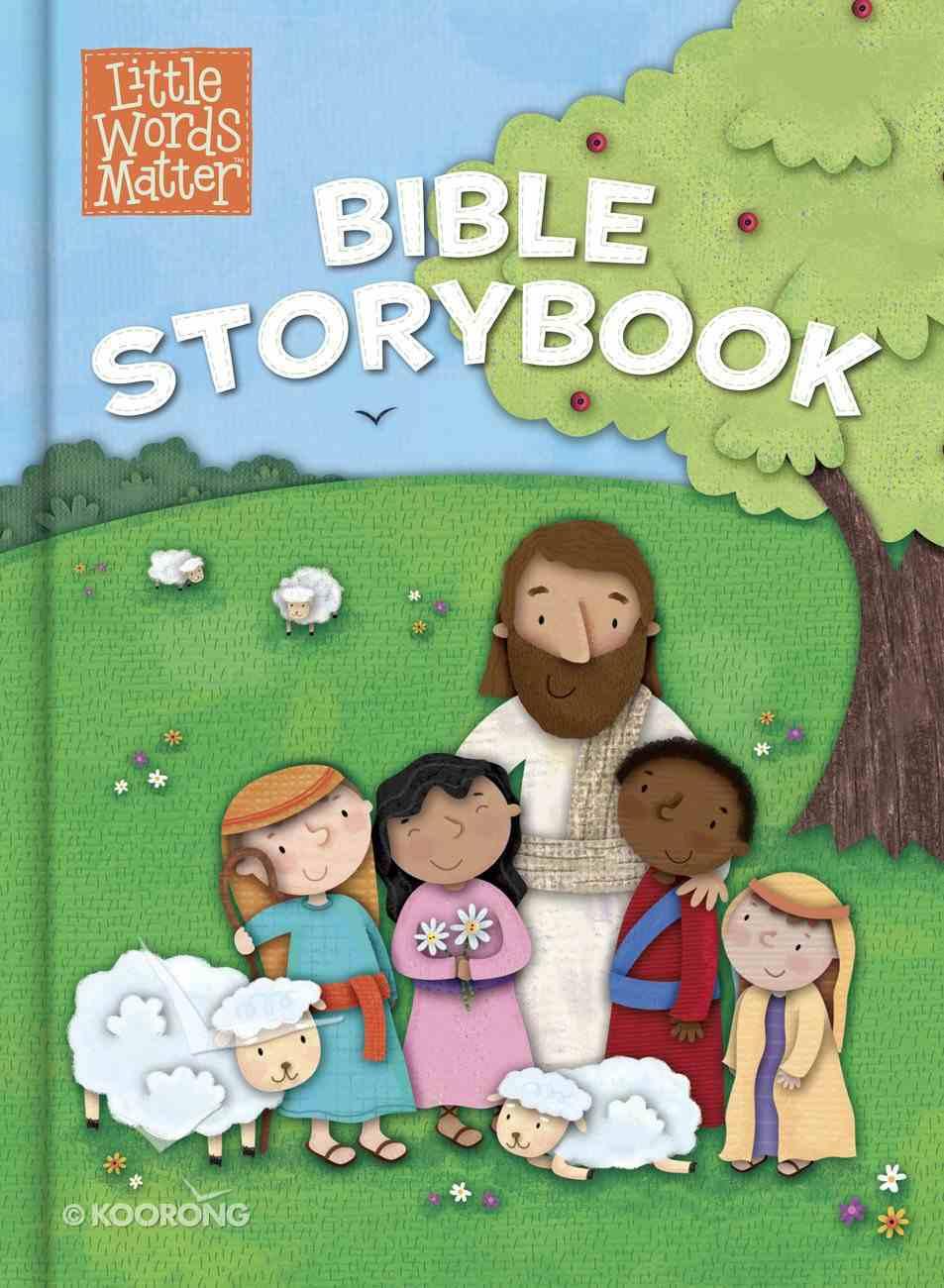 Little Words Matter Bible Storybook (Little Words Matter Series) eBook