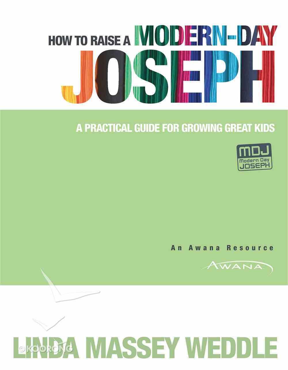 How to Raise a Modern-Day Joseph eBook