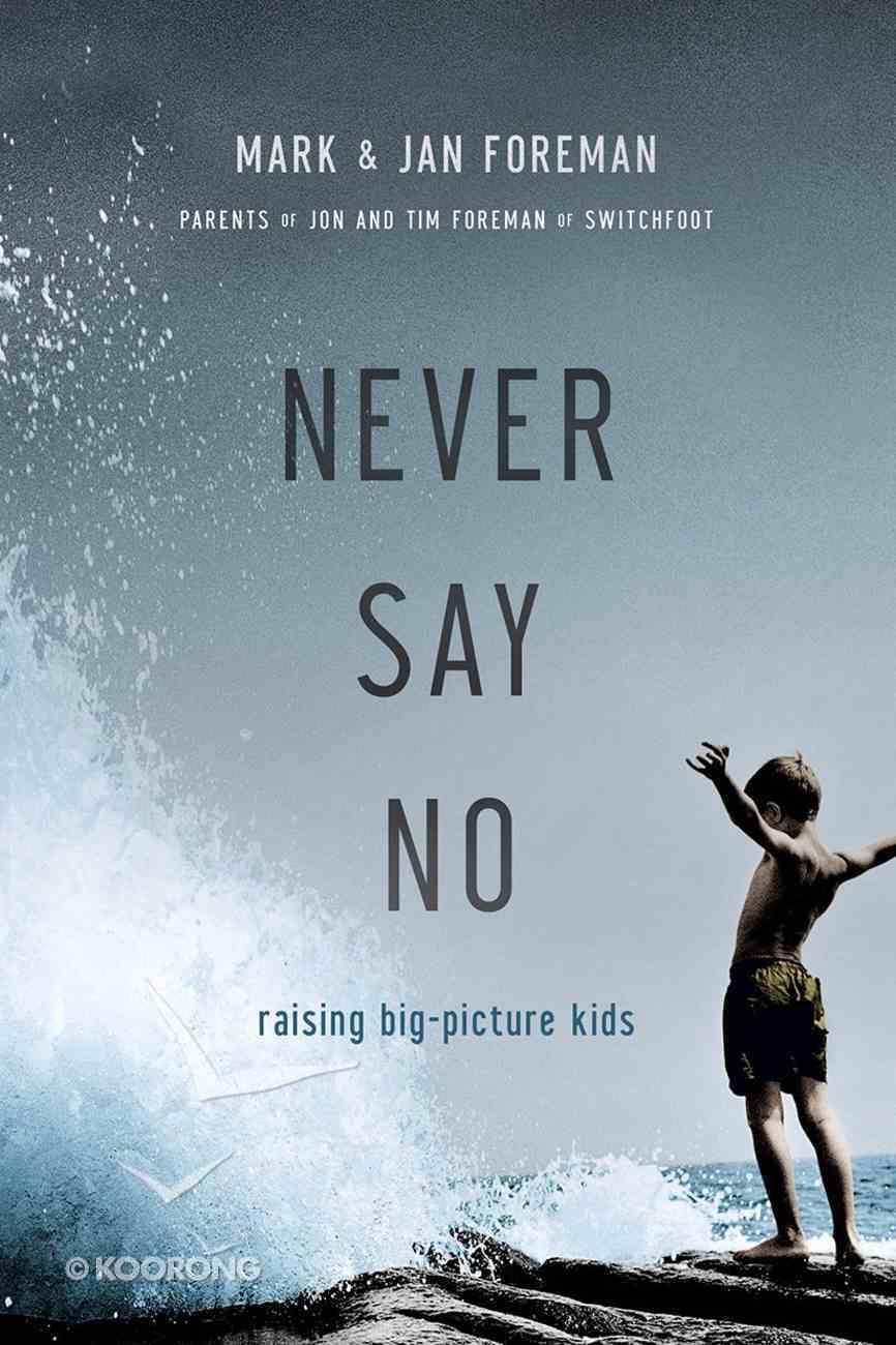 Never Say No eBook