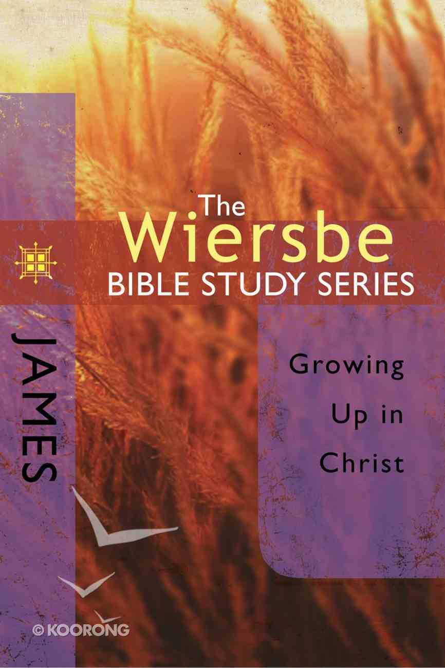 James (Wiersbe Bible Study Series) eBook