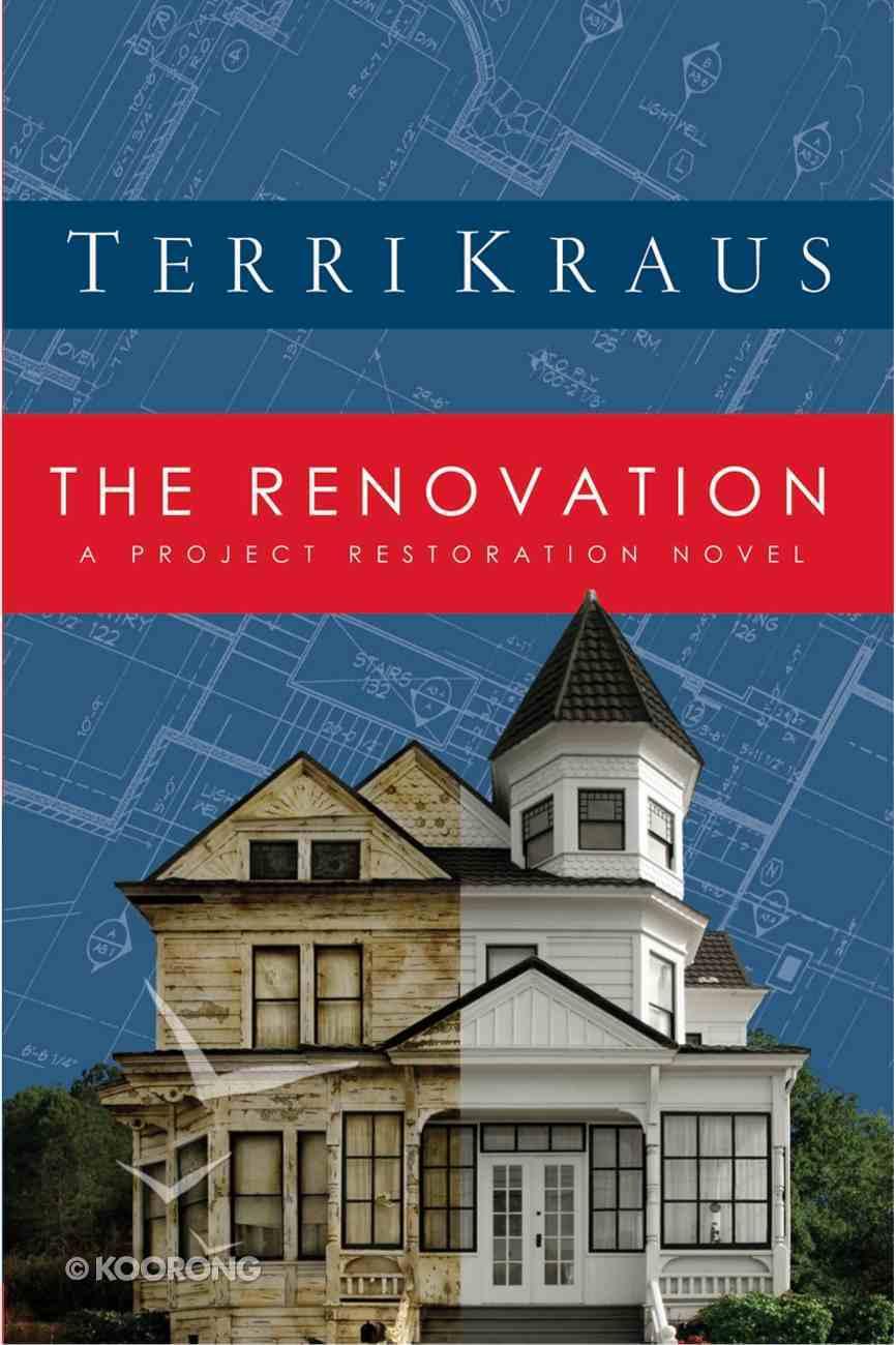 The Renovation (Renovation Series) eBook