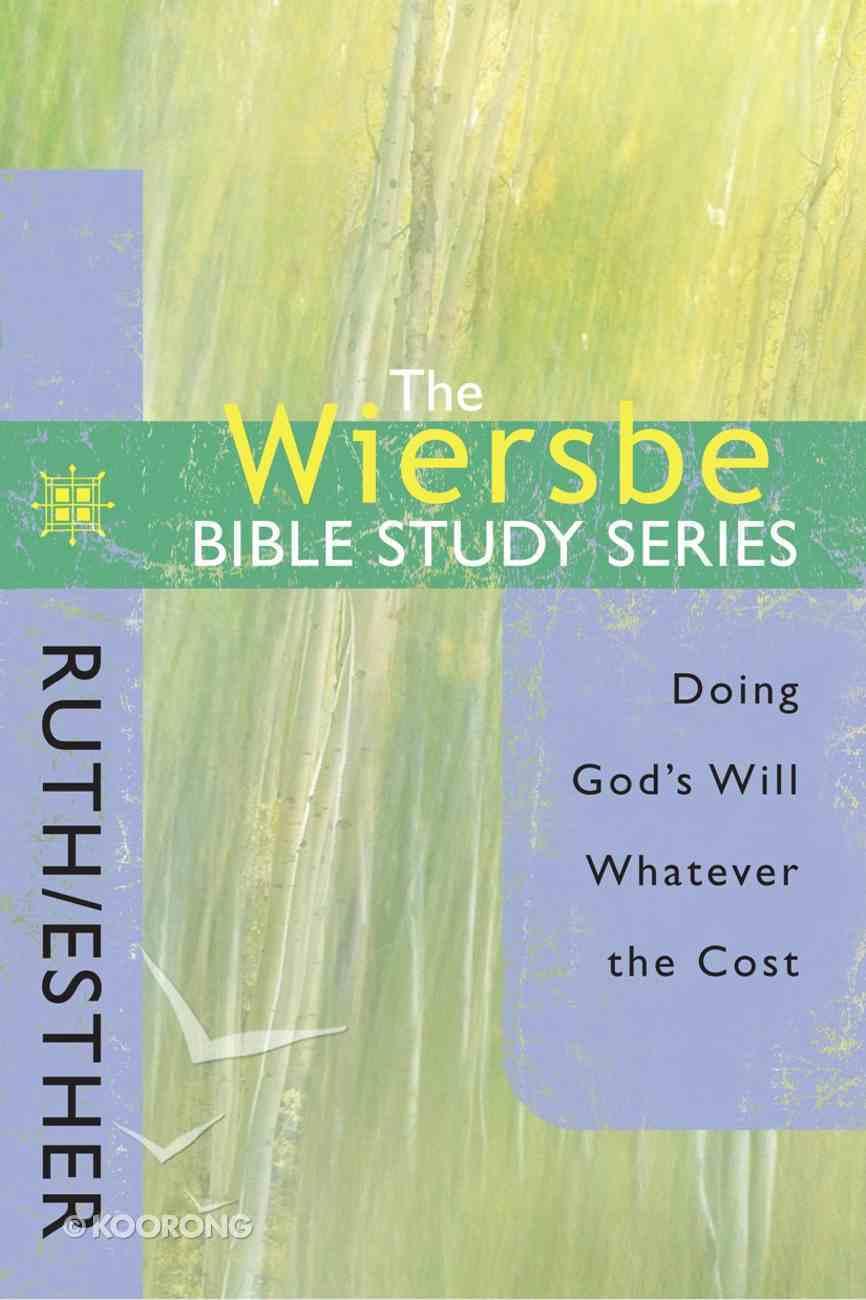 Ruth & Esther (Wiersbe Bible Study Series) eBook