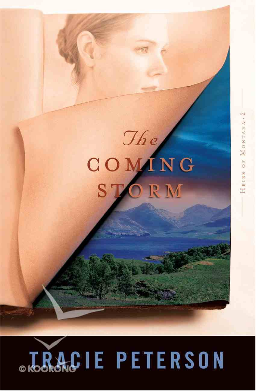 The Coming Storm (#02 in Heirs Of Montana Series) eBook