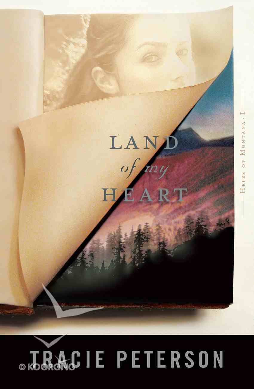 Land of My Heart (#01 in Heirs Of Montana Series) eBook