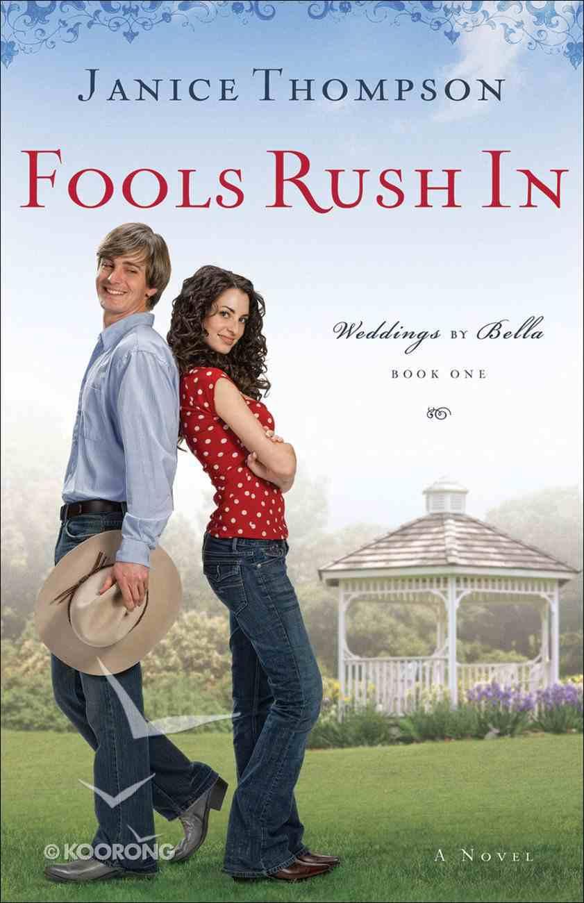 Fools Rush in (#01 in Weddings By Bella Series) eBook