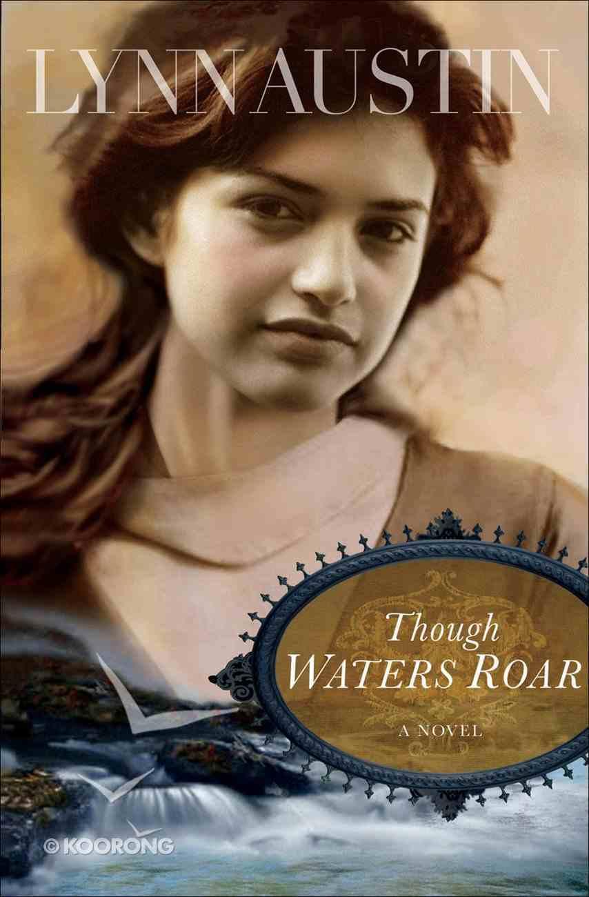 Though Waters Roar eBook