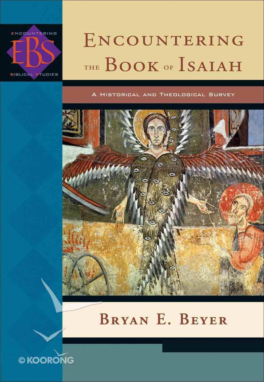 Encountering Isaiah (Encountering Biblical Studies Series) eBook