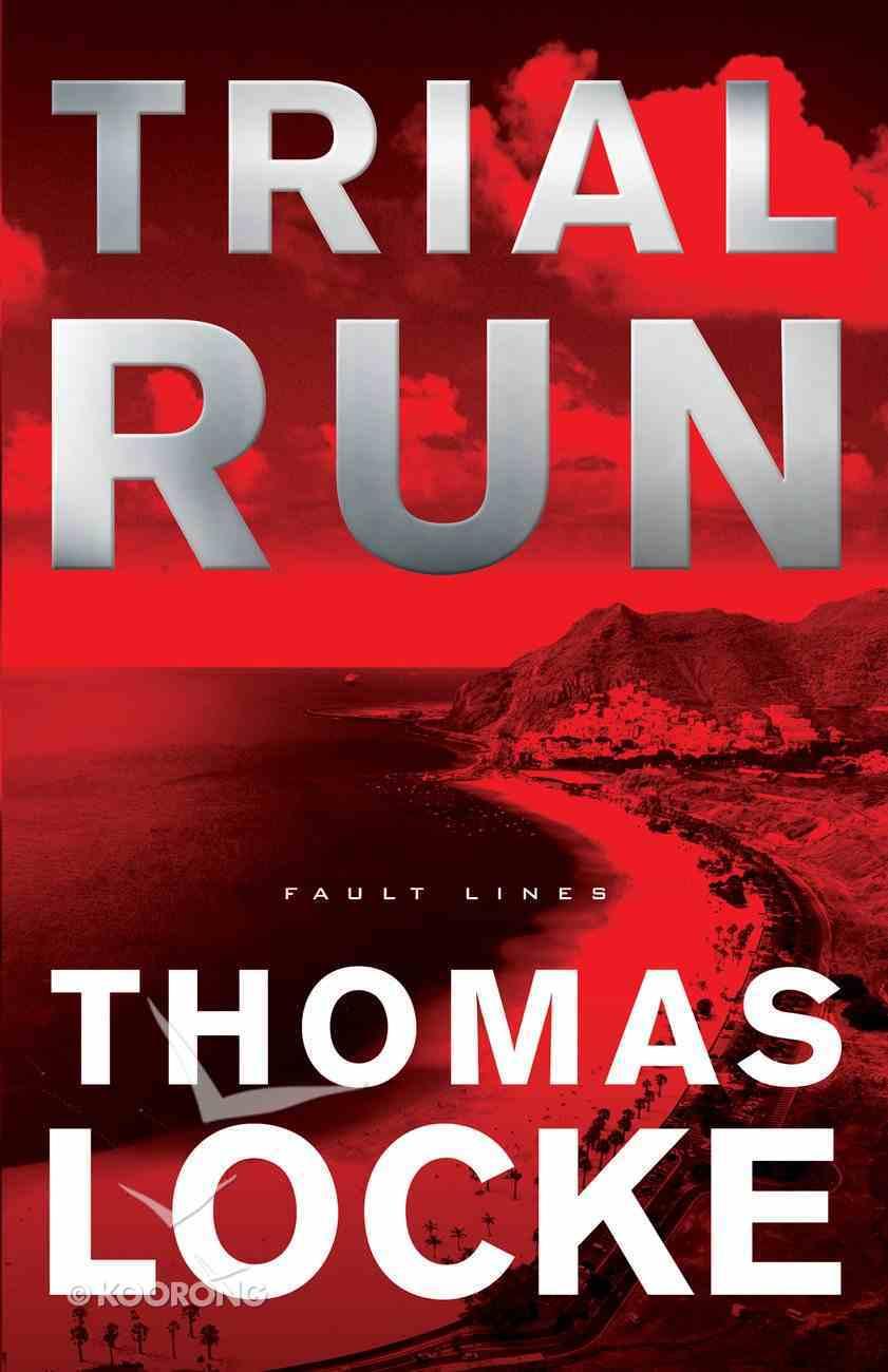 Trial Run (#01 in Fault Lines Series) eBook