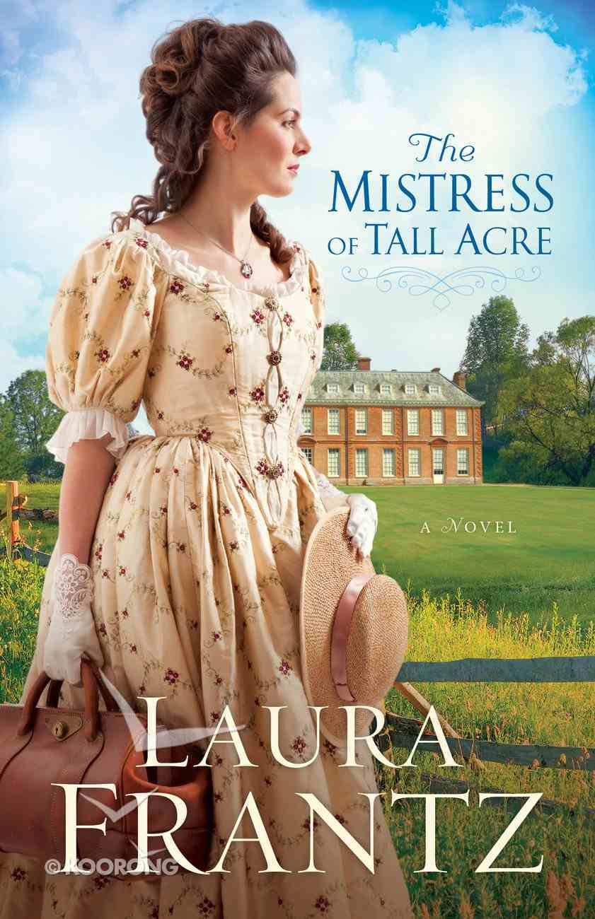 The Mistress of Tall Acre eBook