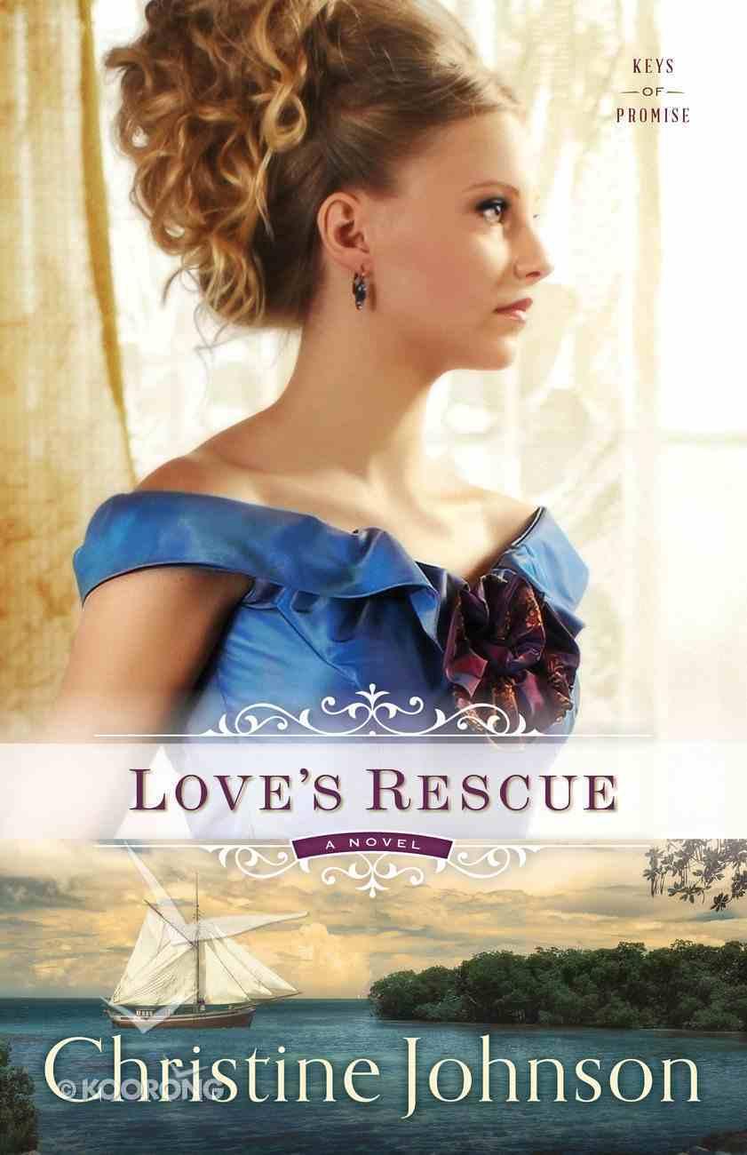 Love's Rescue (#01 in Keys Of Promise Series) eBook