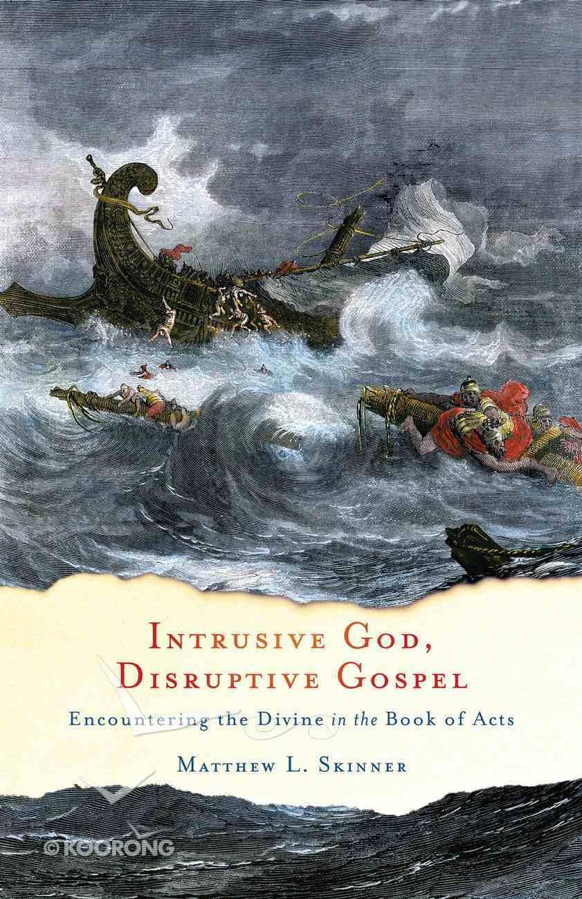 Intrusive God, Disruptive Gospel eBook