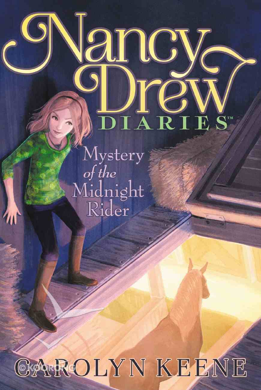 Mystery of the Midnight Rider (#03 in Nancy Drew Diaries Series) Paperback