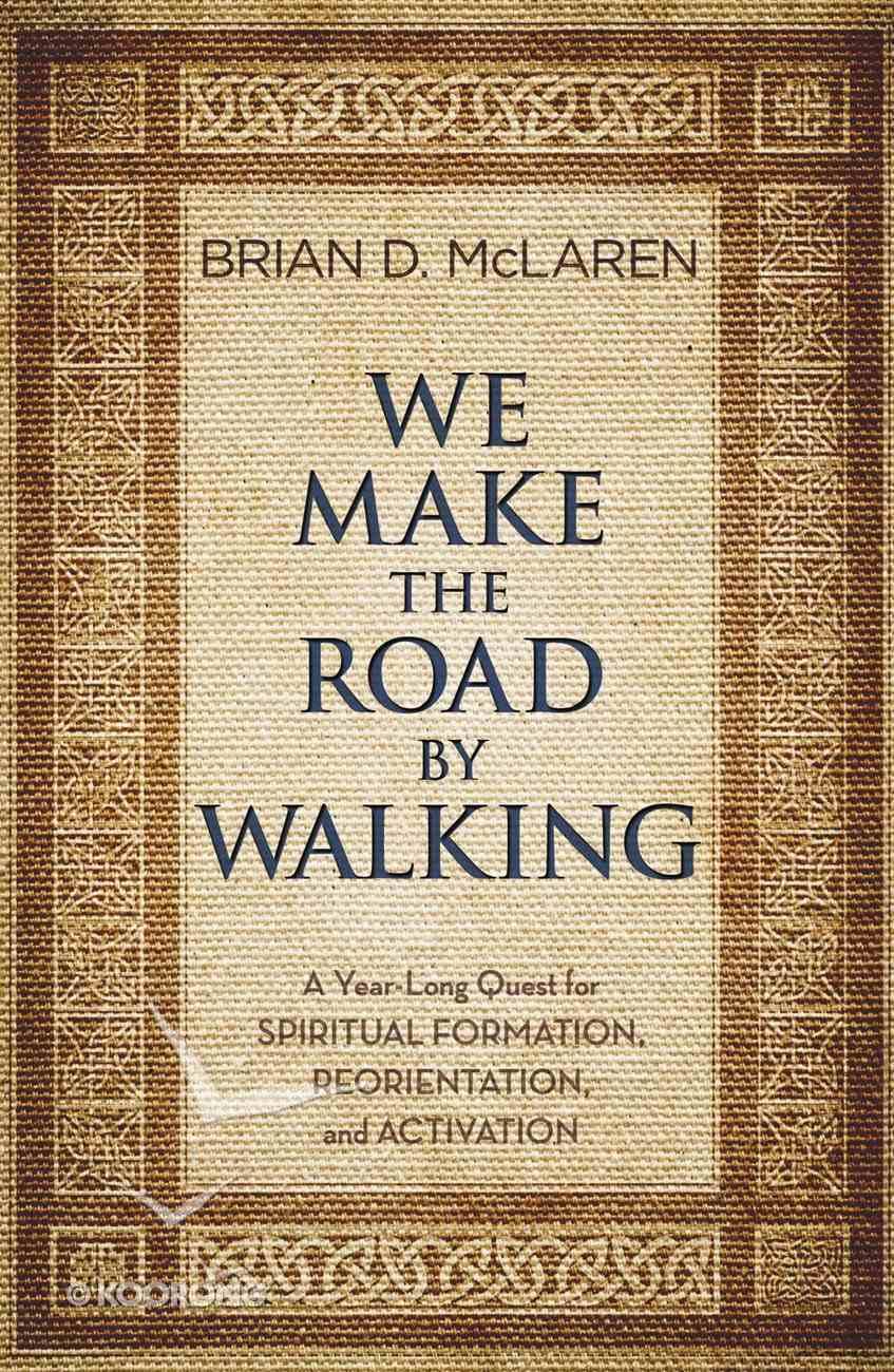 We Make the Road By Walking eBook