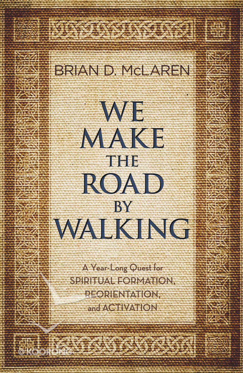 We Make the Road By Walking Paperback