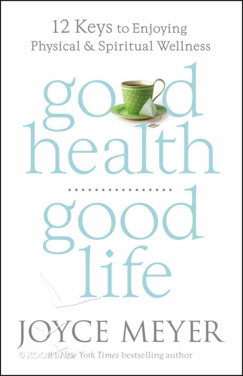 Good Health, Good Life eBook