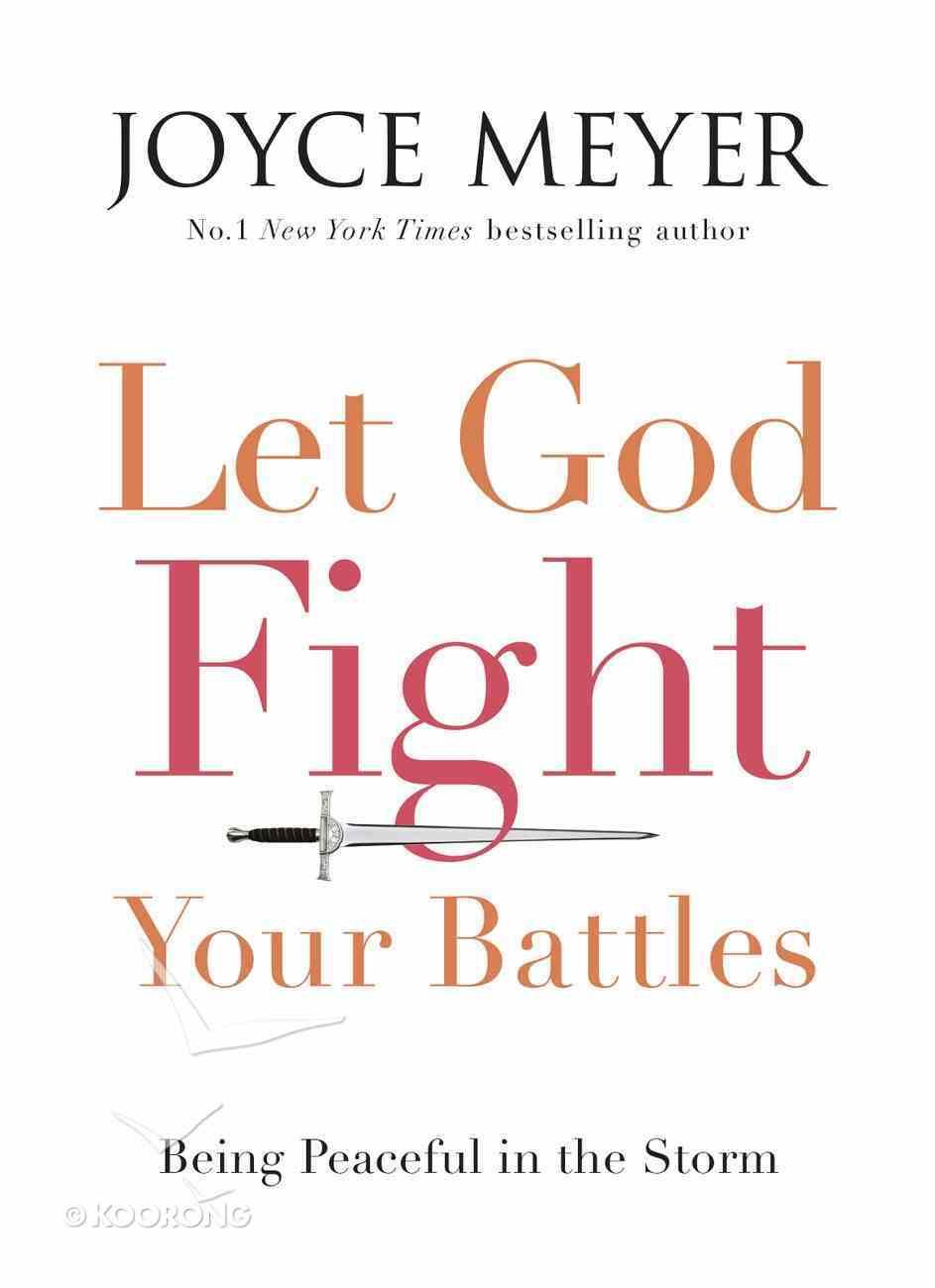 Let God Fight Your Battles eBook