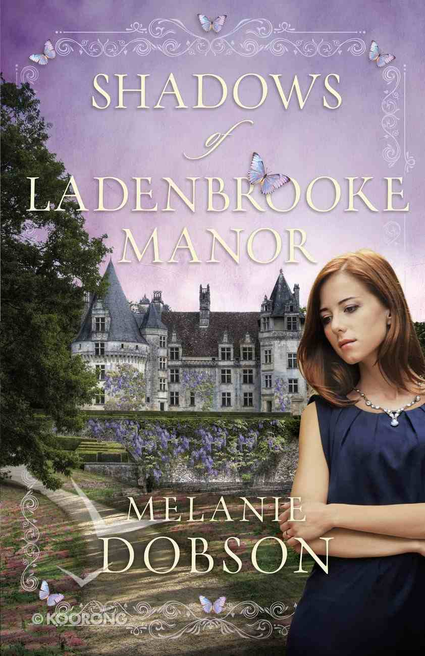 Shadows of Ladenbrooke Manor Paperback