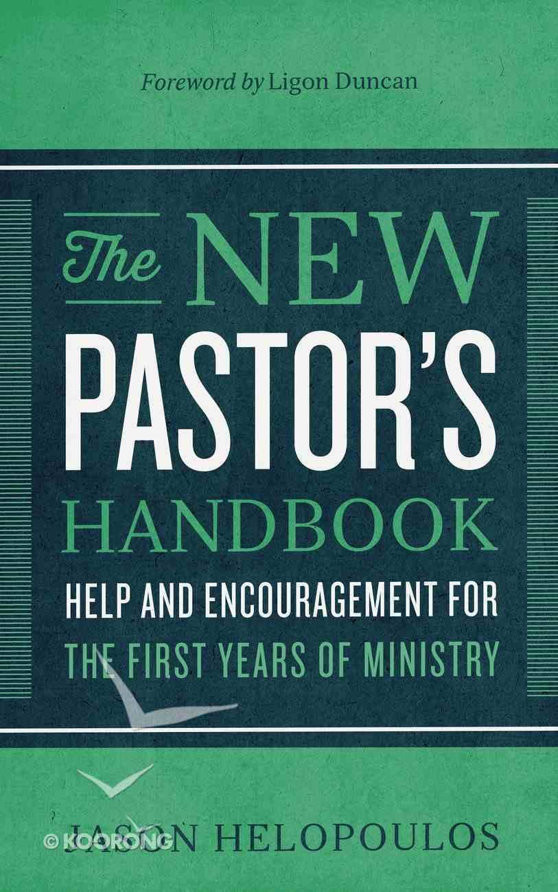 The New Pastor's Handbook eBook