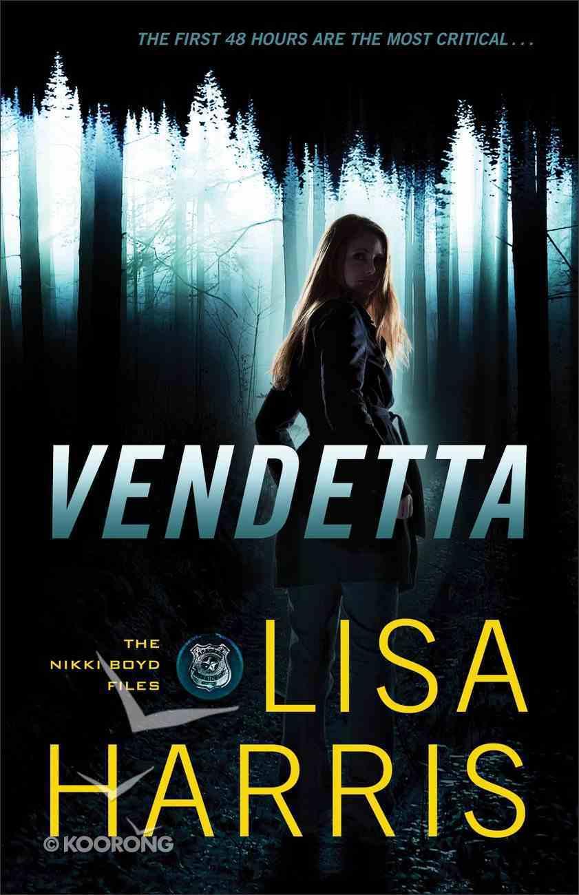 Vendetta (#01 in Nikki Boyd Files Series) eBook