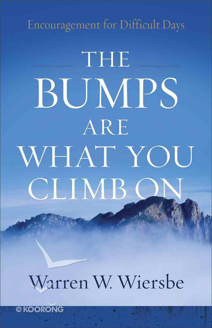 The Bumps Are What You Climb on eBook