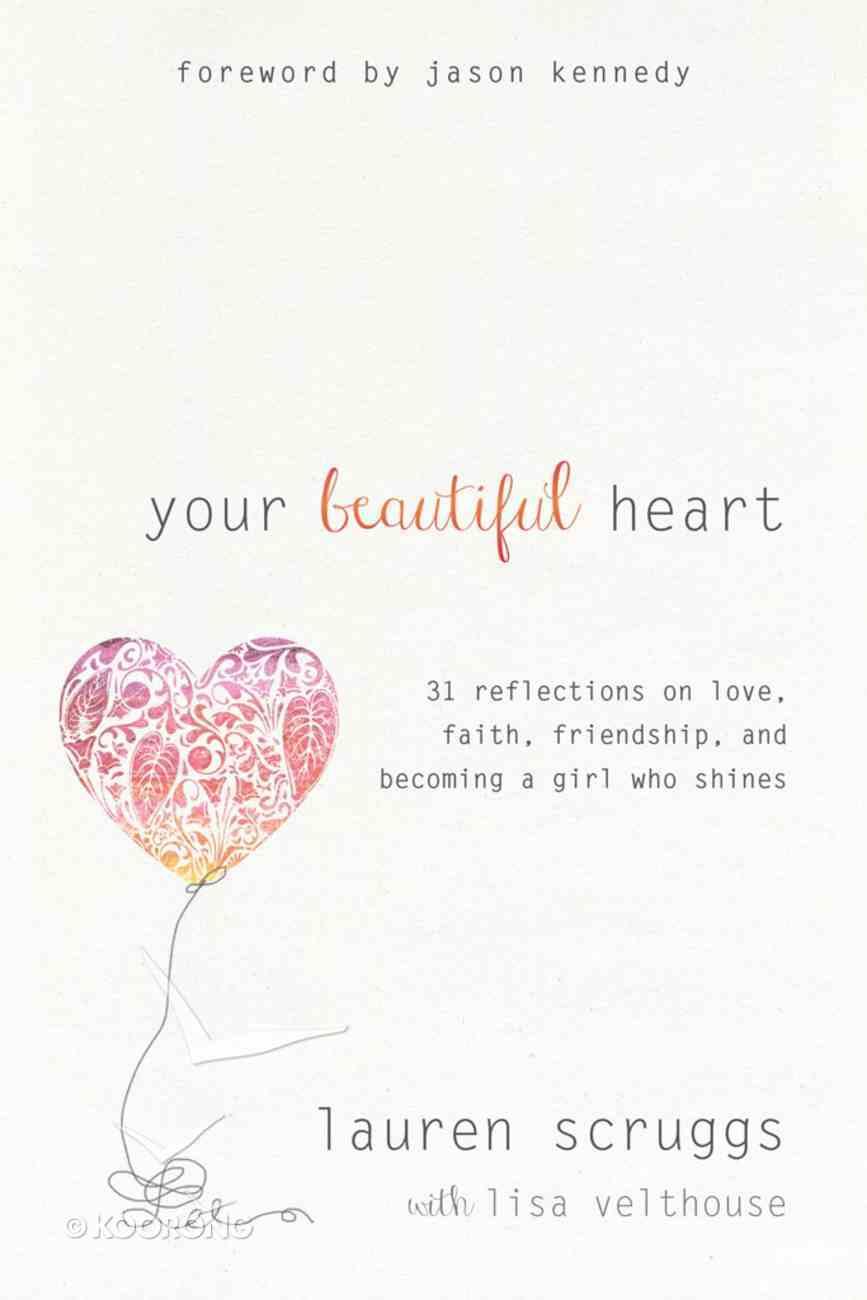 Your Beautiful Heart eBook
