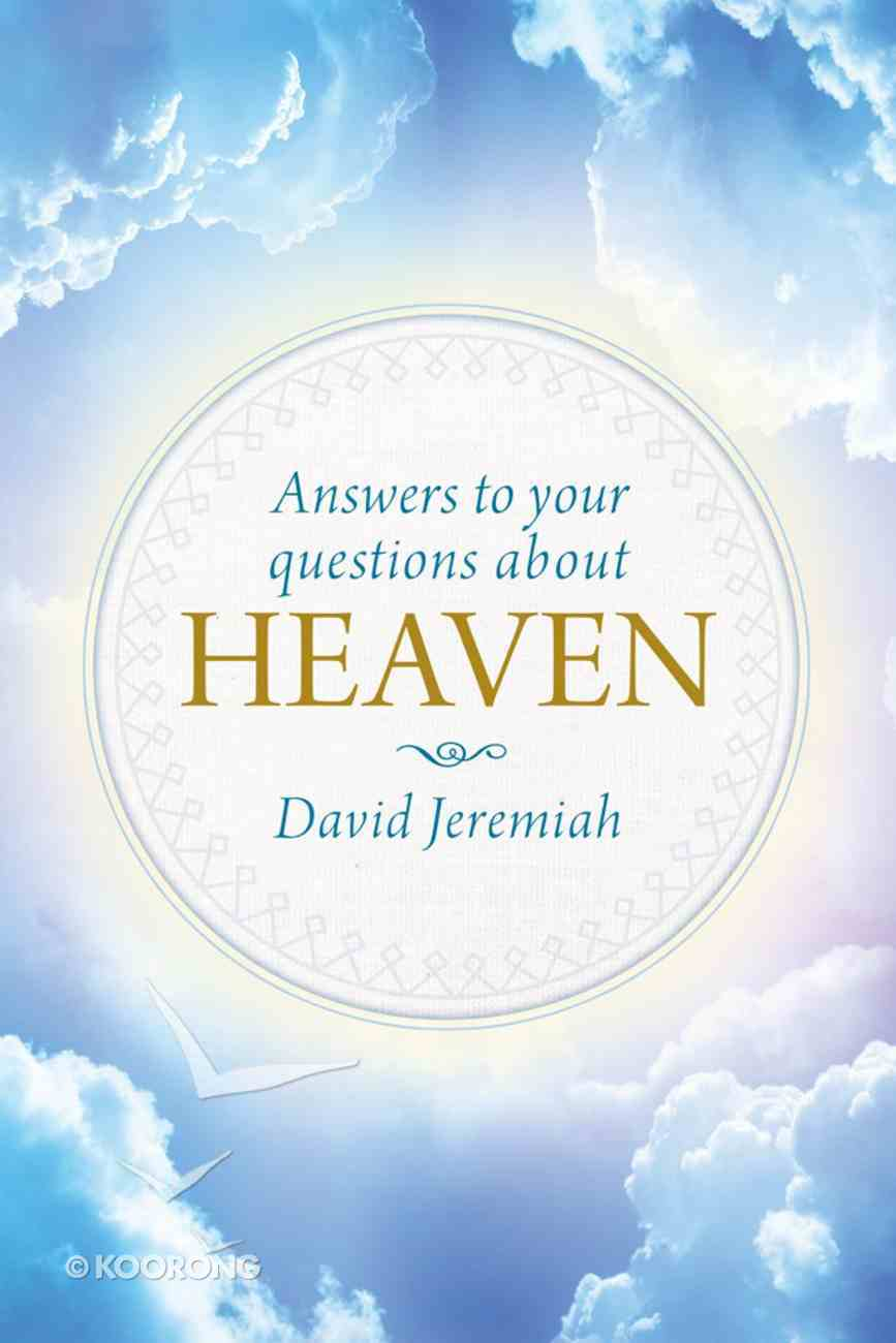 Answers to Your Questions About Heaven eBook