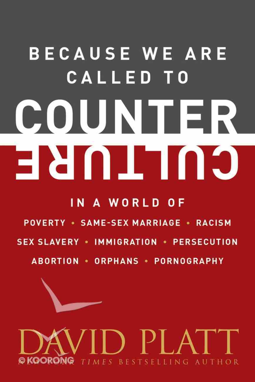 Because We Are Called to Counter Culture Paperback